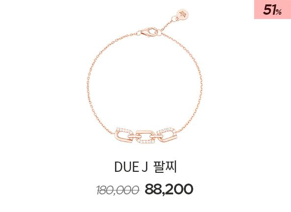 Due J 팔찌 180,000> 88,200 (51%)